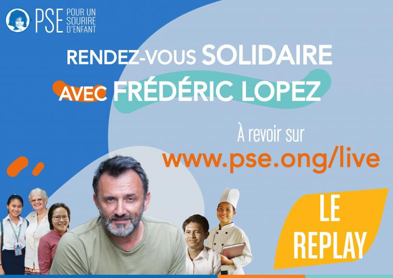 Emission solidaire PSE animée par Frédéric Lopez - le replay